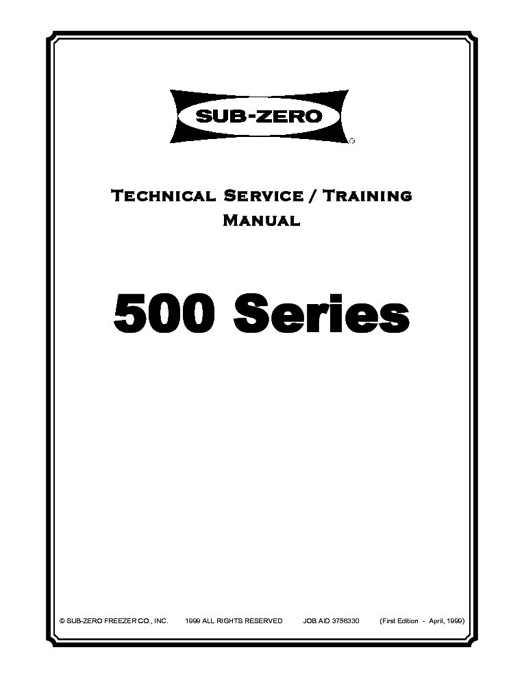 Sub Zero 500 Series Refrigerator Training Material 1999 Sm Service Manual 1st Page