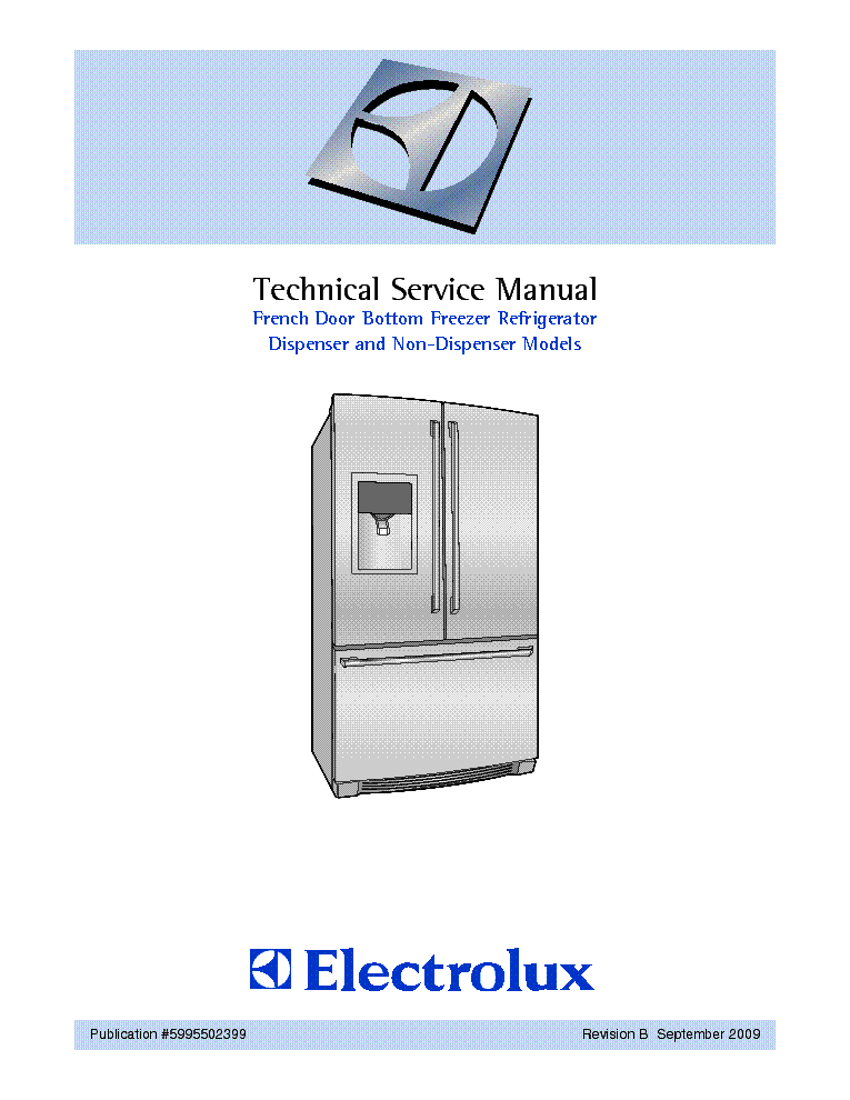 electrolux french door bottom freezer refrigerator service manual rh elektrotanya com Electrolux Counter-Depth Refrigerator electrolux icon refrigerator repair manual
