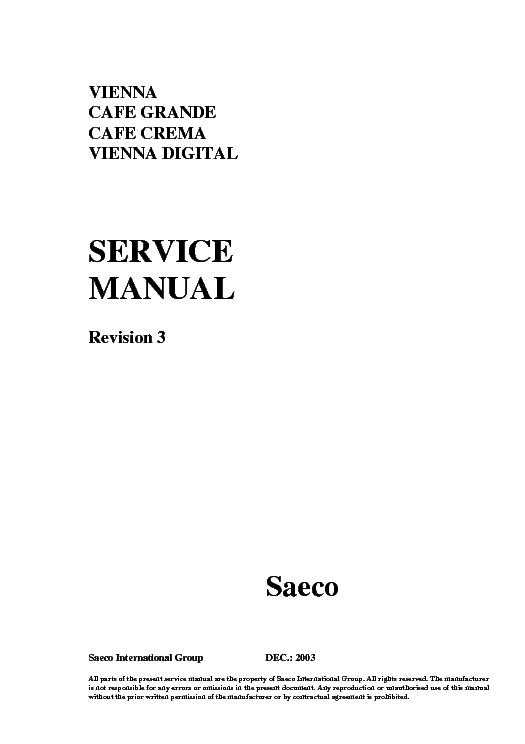 saeco family sup001 1 service manual download schematics eeprom rh elektrotanya com saeco vienna superautomatica repair manual saeco vienna de luxe service manual