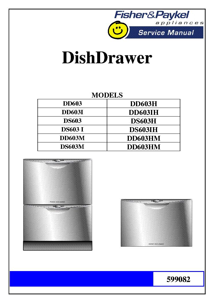 fisher paykel dd603 ds603 service manual download schematics rh elektrotanya com Fisher Paykel Double DishDrawer DD24DTI7 Fisher Paykel DishDrawer Dishwasher