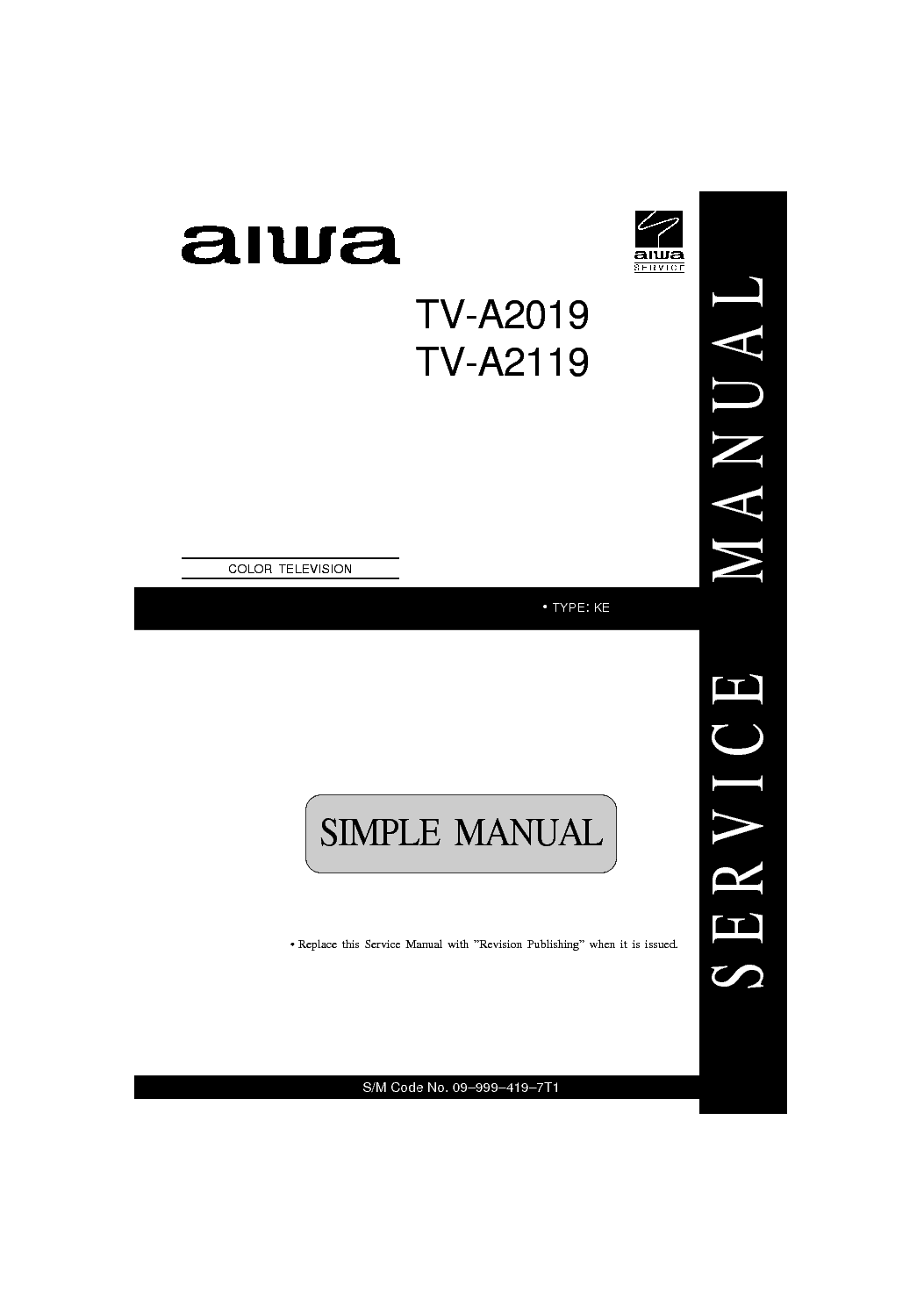 aiwa tv a2019 a2119 service manual download schematics eeprom rh elektrotanya com aiwa tv-c141ker service manual aiwa tv-c201ker service manual