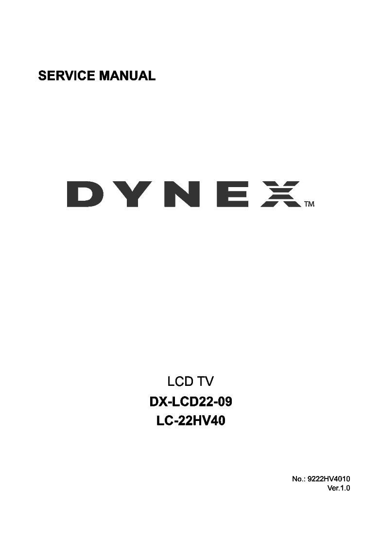 dynex dx 32l150a11 service manual how to and user guide instructions u2022 rh taxibermuda co Dynex DX 400W PS Dynex DX Lcd42hd 2009