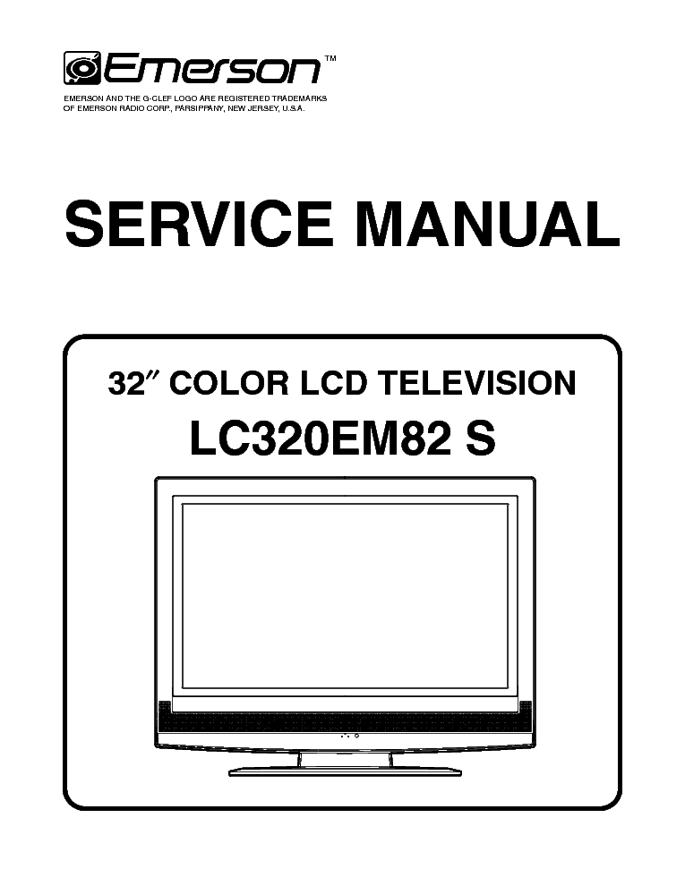 emerson lc320em82 s sm service manual download schematics eeprom rh elektrotanya com Emerson LCD TV Ratings Emerson TV Manual Flat Screen