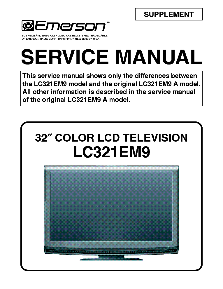 emerson lc321em9 supplement lcd tv sm service manual download rh elektrotanya com Emerson LC320EM2 LCD TV Emerson LC320EM2 LCD TV