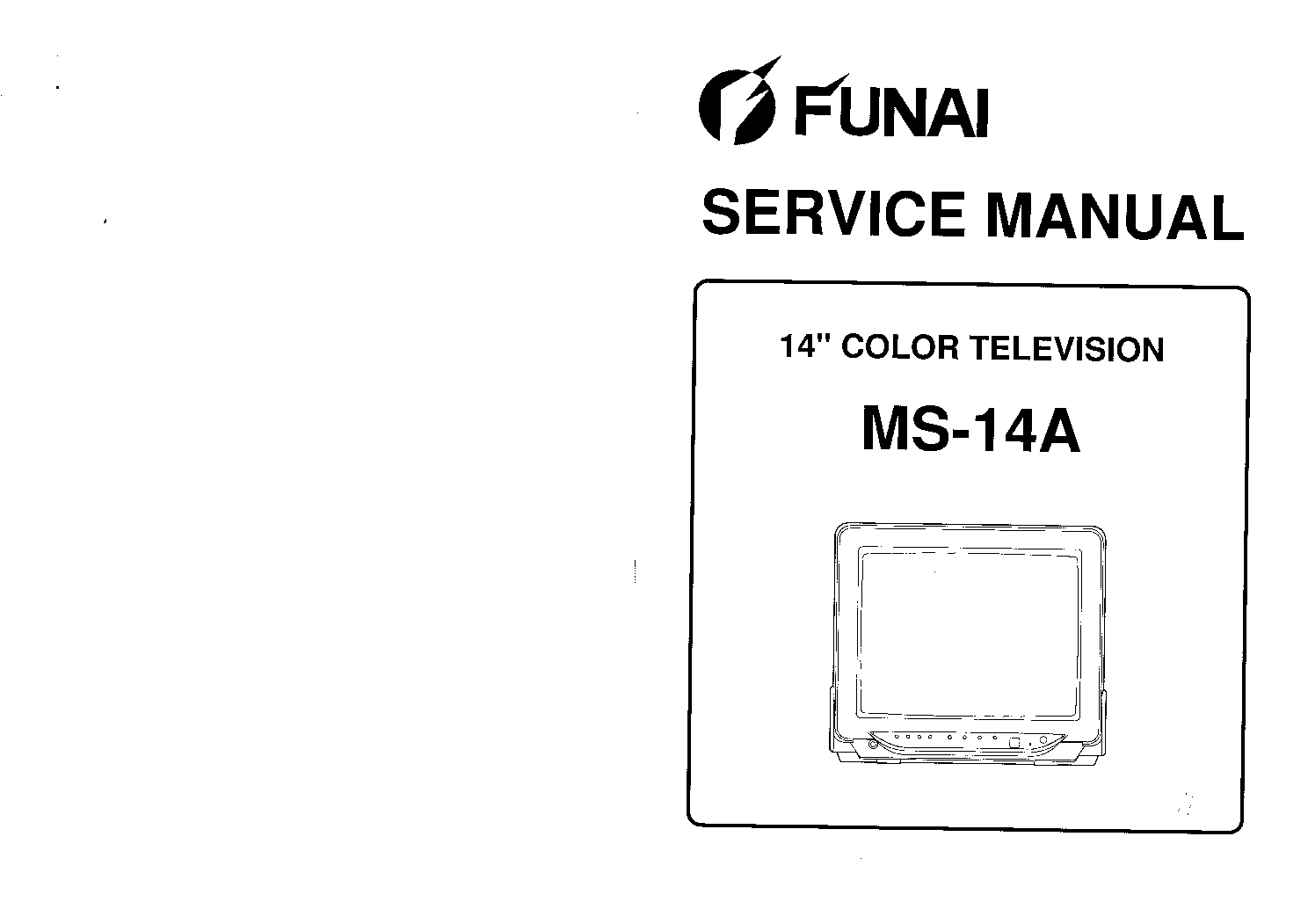 FUNAI MS14A CHASSIS TV SM service manual (1st page)