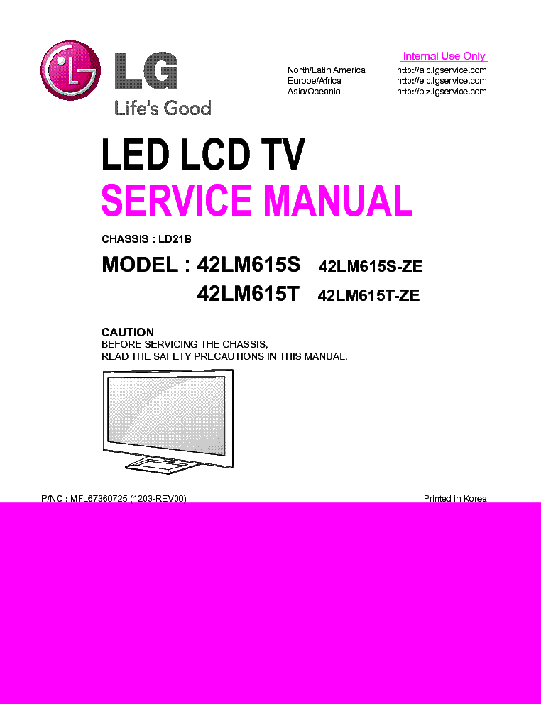 LG 42LM615S-ZE 42LM615T-ZE CHASSIS LD21B MFL67360725 1203-REV00 service manual
