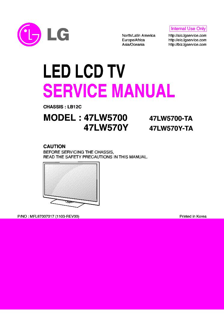 lg 47lw5700 ta 47lw570y ta chassis lb12c mfl67007017 1103 rev00 rh elektrotanya com LG 32LK330 lg 47lw5700 service manual
