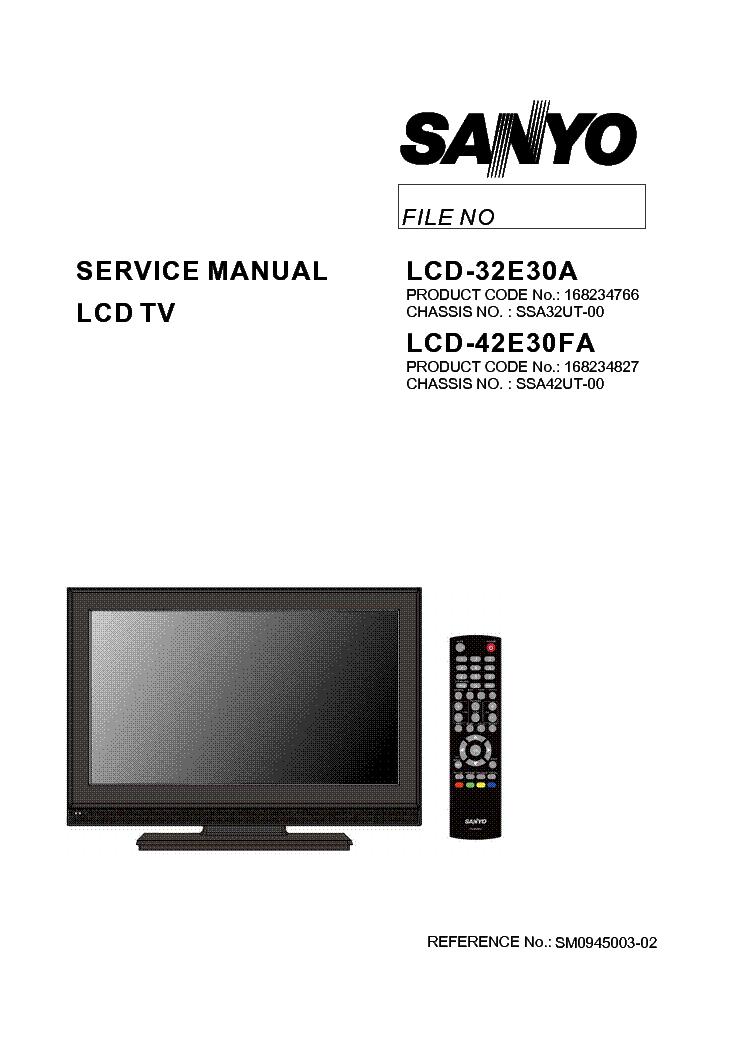 sanyo lcd 32e30a lcd 42e30fa service manual download schematics rh elektrotanya com sanyo 32 lcd tv manual sanyo lcd tv user manual