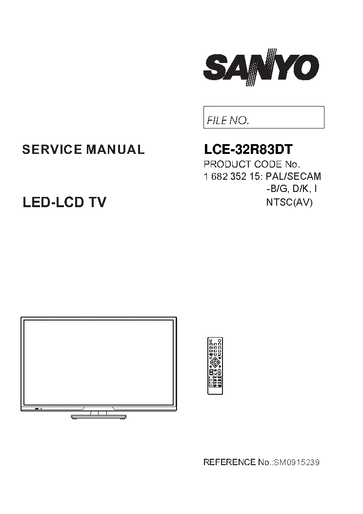 SANYO LCE-32R83DT SM0915239-00 service manual