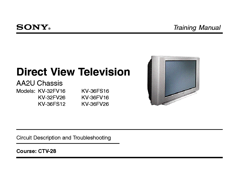 Sony Chassis Aa2u Kv 32fv16 26 Kv 36fs12 Fv16 Fv26 Training Service Manual Download Schematics Eeprom Repair Info For Electronics Experts