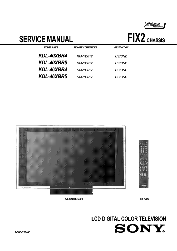 sony kdl 40xbr4 kdl 40xbr5 kdl 46xbr4 kdl 46xbr5 chassis fix2 rh elektrotanya com sony lcd digital color tv bravia troubleshooting Sony BRAVIA Flat Screen TV