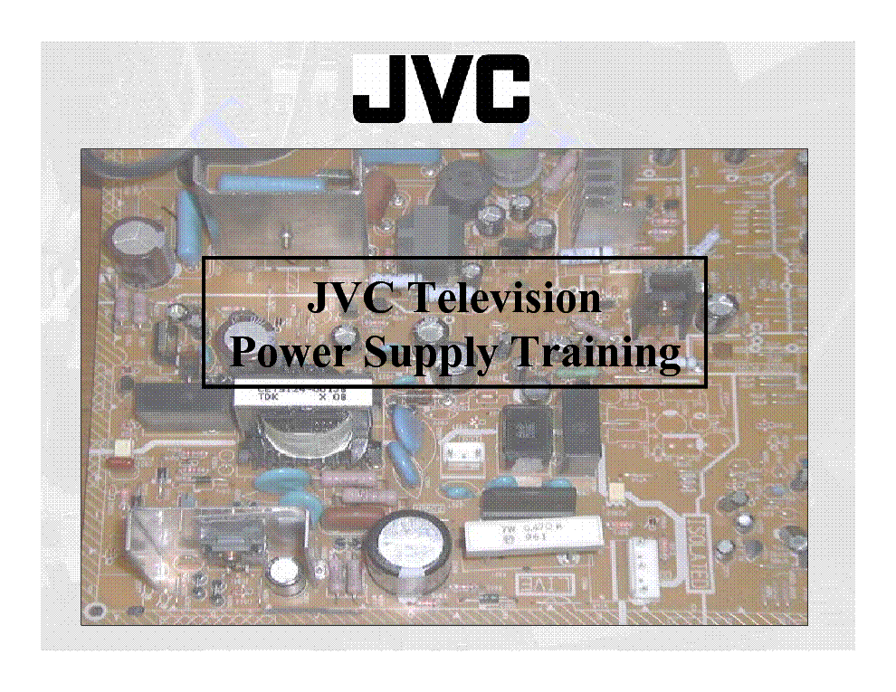JVC TV POWER SUPPLY TRAINING MANUAL service manual (1st page)