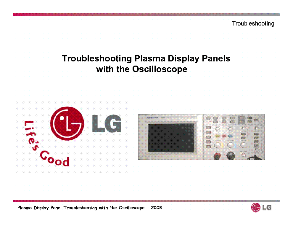 LG TROUBLESHOOTING PLASMA DISPLAY PANELS PDP WITH OSCILLOSCOPE GUIDE service manual (1st page)