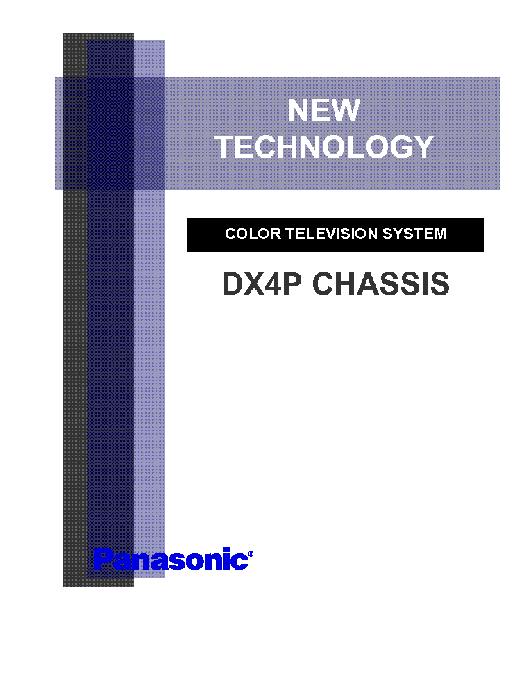 PANASONIC DX4P CHASSIS TECHNICAL TRAINING service manual (1st page)