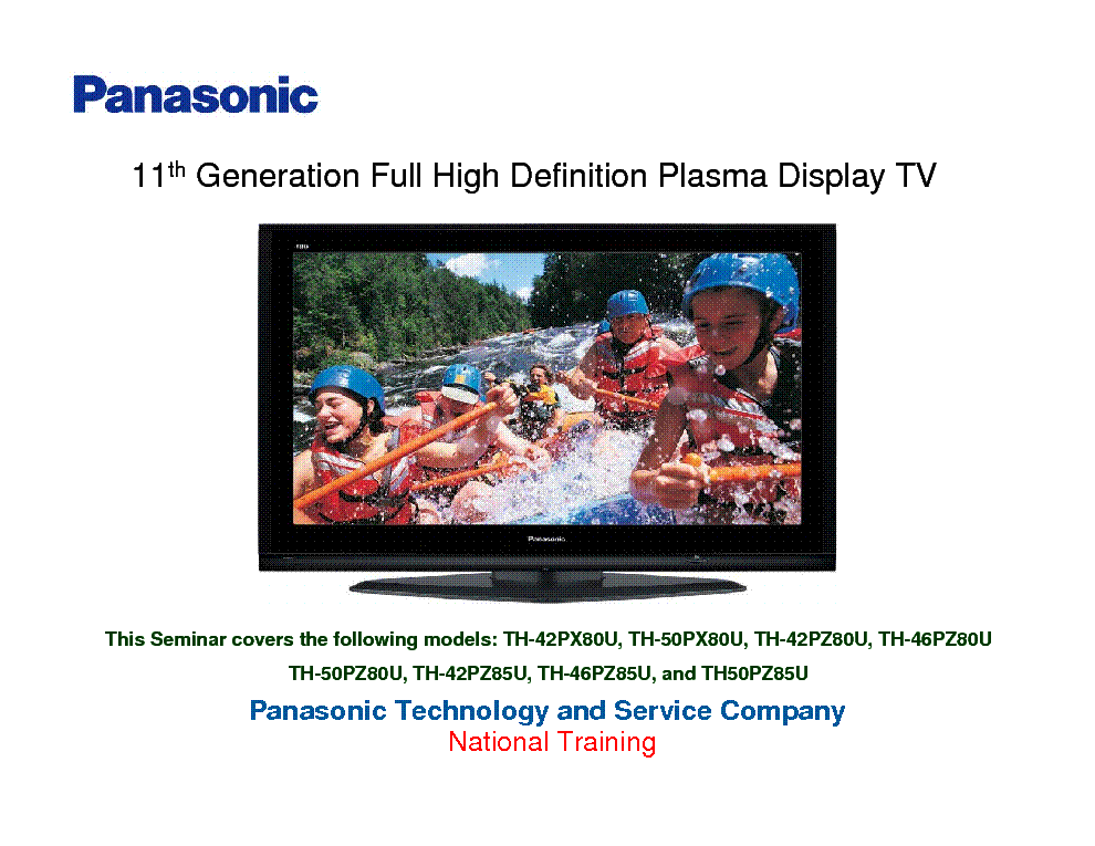 PANASONIC TH-46PZ80U TH-50PZ80U TH-42PZ85U TH-46PZ85U TH50PZ85U 11TH GENERATION HD PLASMA TECHNICAL GUIDE service manual (1st page)