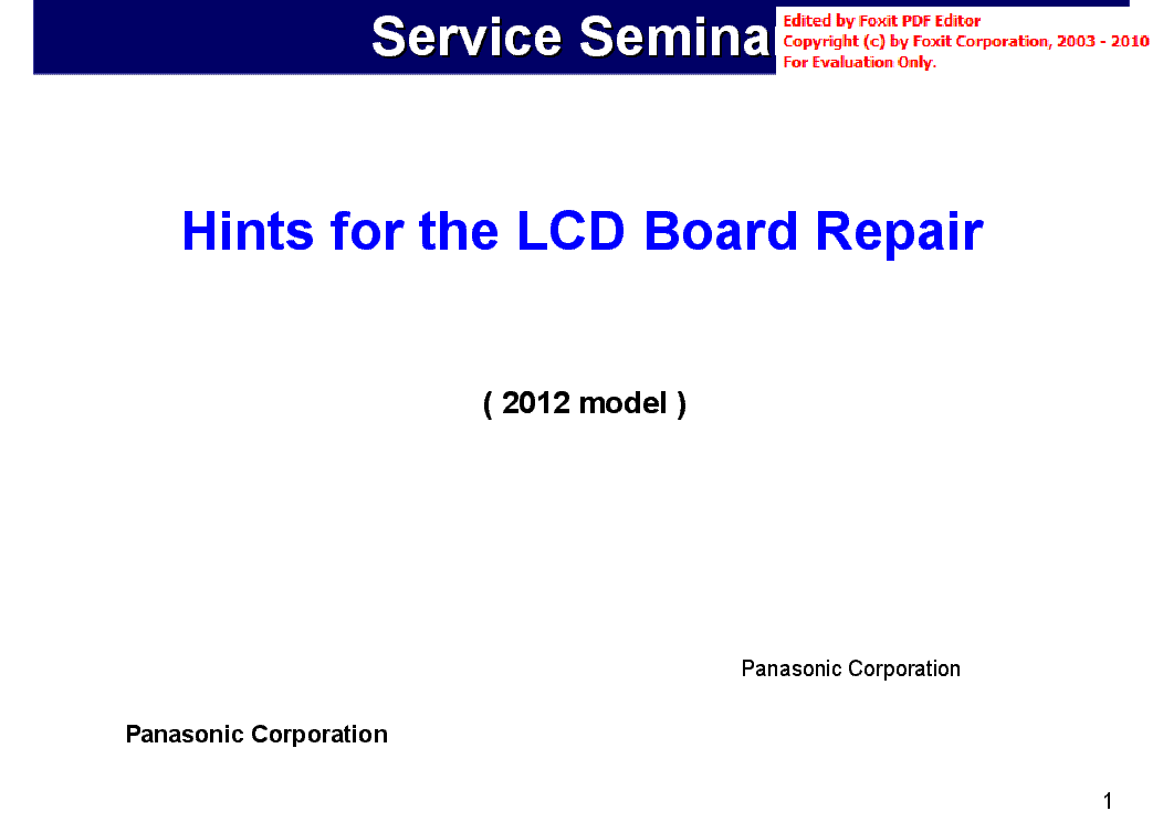 PANASONIC TH-L47E5S TNPH0993 HINTS FOR THE LCD BOARD REPAIR 2012 service manual (1st page)
