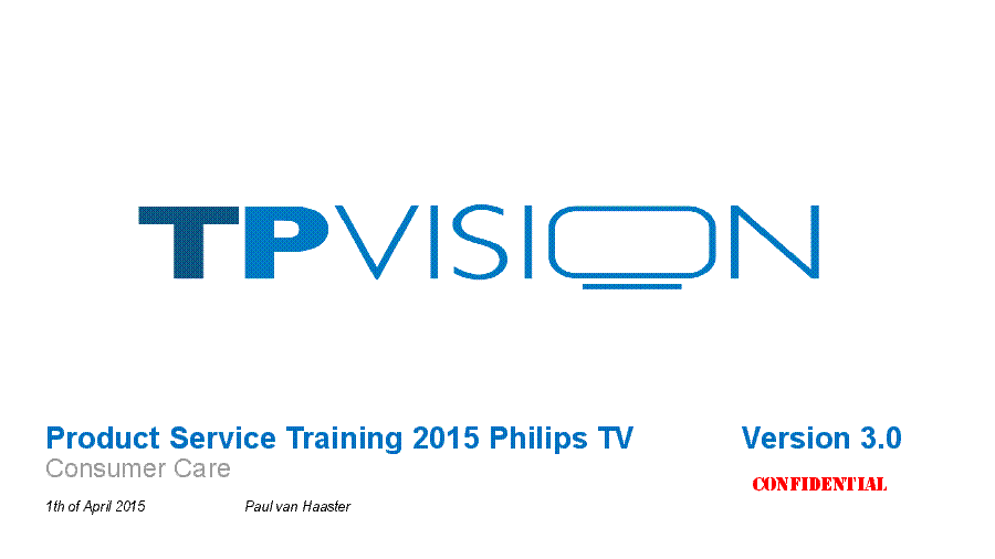 PHILIPS PRODUCT SERVICE TRAINING 2015 VER.3.0 service manual (1st page)