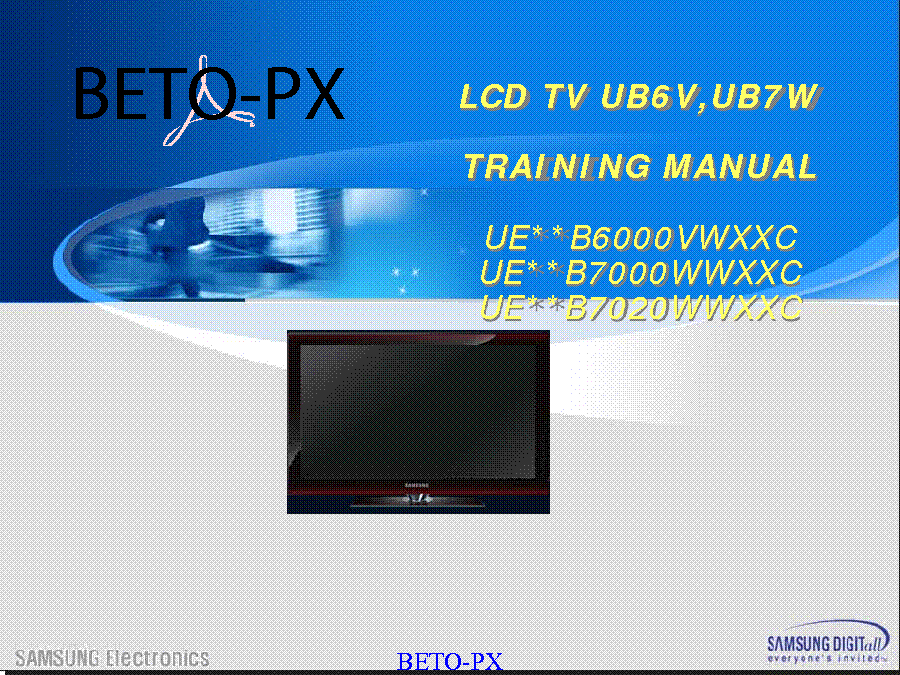 SAMSUNG BETO-PX UE-37B6000,B7000,B7020 UB6V,UB7V LED TV TRAINING MANUAL service manual (1st page)