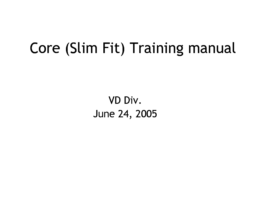 SAMSUNG CORE SLIM-FIT TRAINING service manual (1st page)