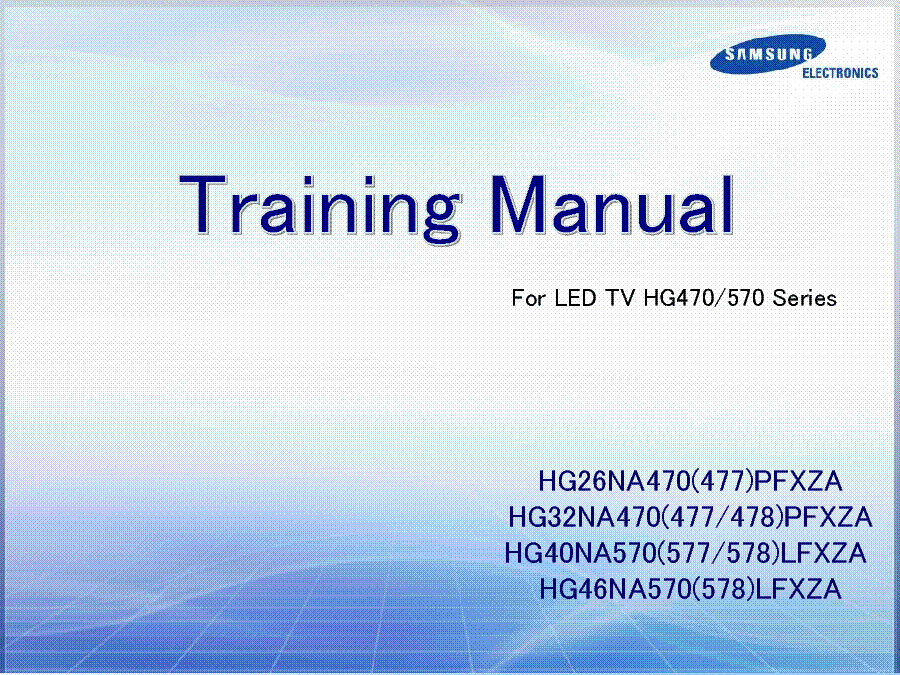 SAMSUNG HG26NA470-477PFXZA HG32NA470-477-478PFXZA HG40NA570-577-578 HG46NA570-578LFXZA TRAINING service manual (1st page)
