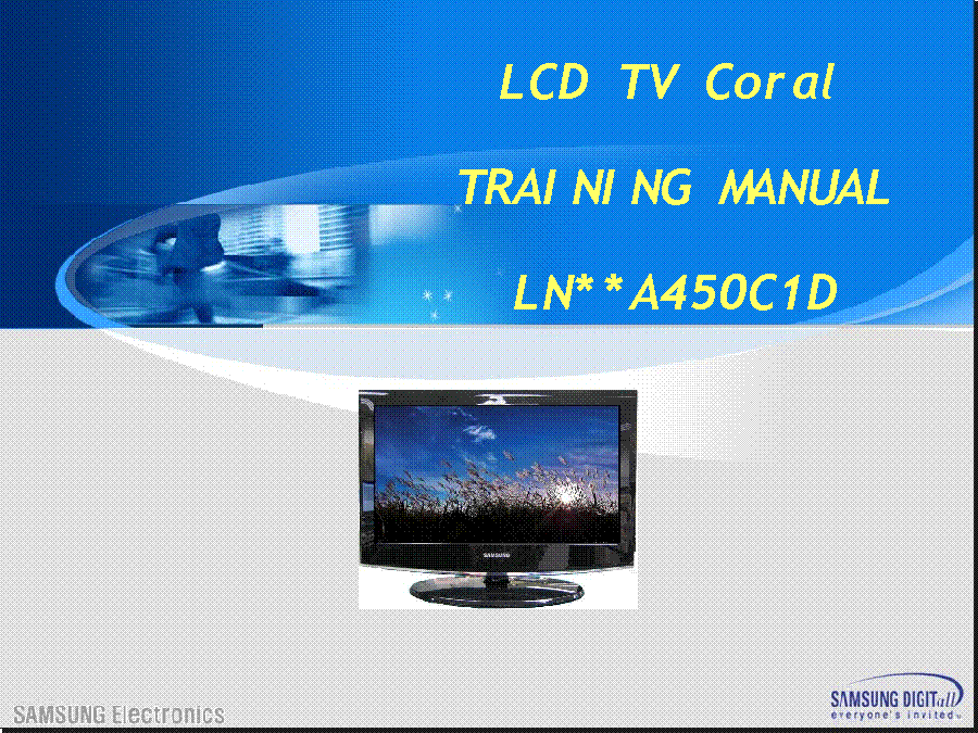 SAMSUNG LN40A450C1DXZC LN32A450C1D LN22A450C1D LN37A450C1DX LN19A450C1DX CORAL TRAINING service manual (1st page)