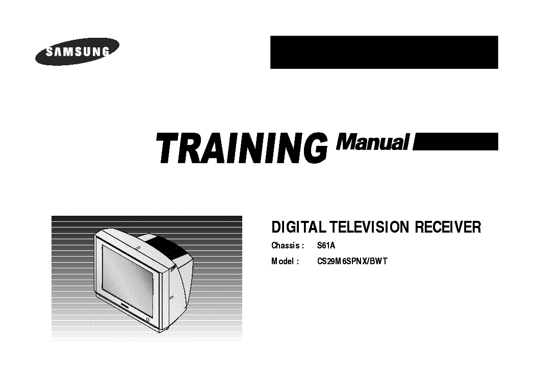 SAMSUNG S61A CS29M6SPNXBWT TRAINING service manual (1st page)
