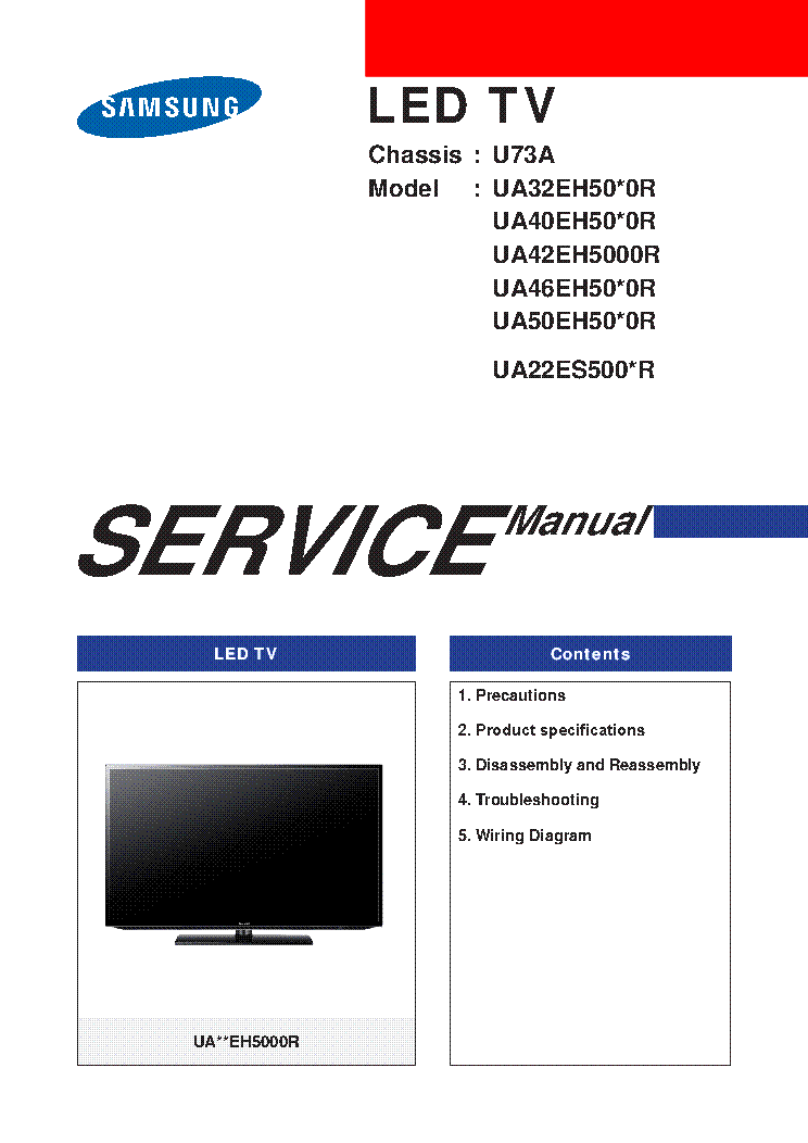 SAMSUNG UA32EH50X0R 40EH50X0R UA42EH5000R UA46EH50X0R-50EH50X0R UA22ES500XR CHASSIS U73A 74PAGES service manual (1st page)