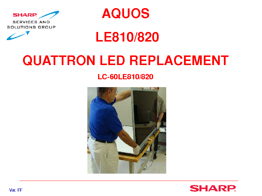 SHARP LE810 LE820 LED-TV DISASSEMBLY PARTS service manual (1st page)