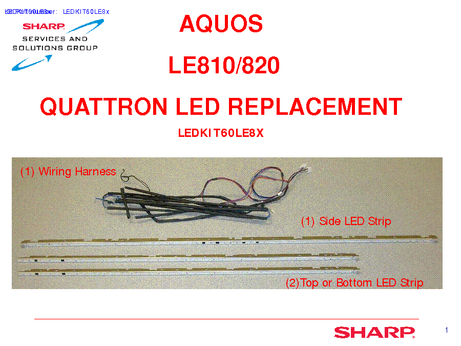 SHARP LE810 LE820 LED-TV DISASSEMBLY PARTS service manual (2nd page)