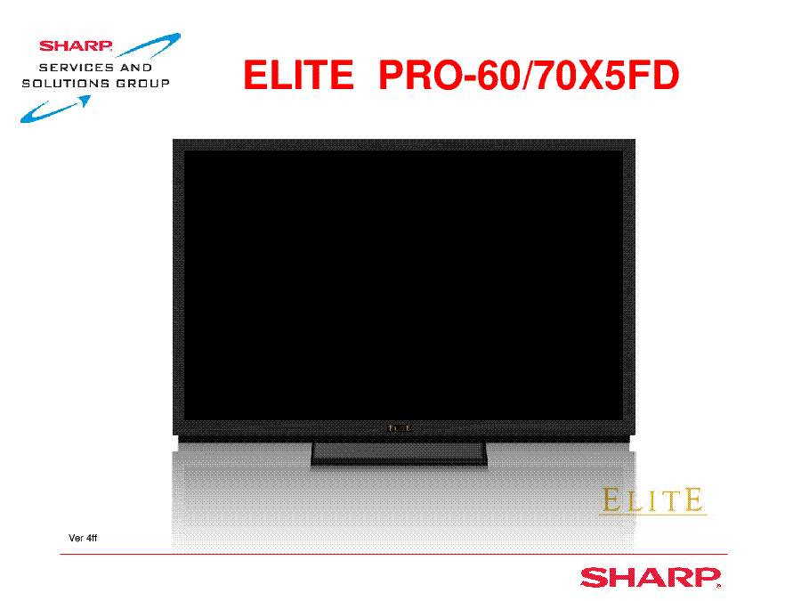 SHARP PRO-60X5FD PRO-70X5FD ELITE LCD TRAINING GUIDE service manual (1st page)