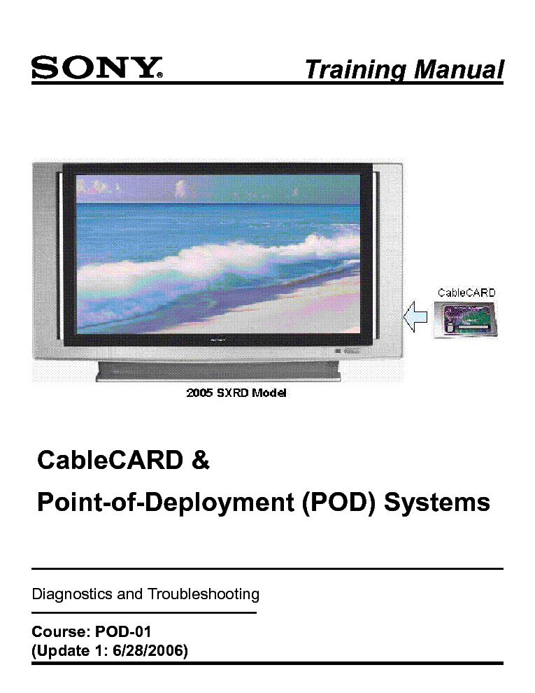 SONY 2005-SXRD-MODEL CABLECARD AND POINT-OF-DEPLOYMENT-SYSTEMS TRAINING-MANUAL service manual (1st page)
