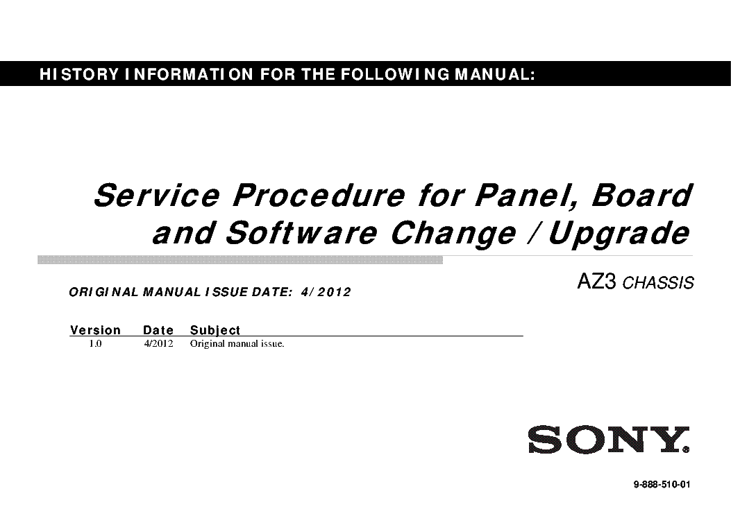 SONY AZ3 CHASSIS SOFTWARE FOR PANEL UPGRADE SERVICE VER.1 service manual (1st page)