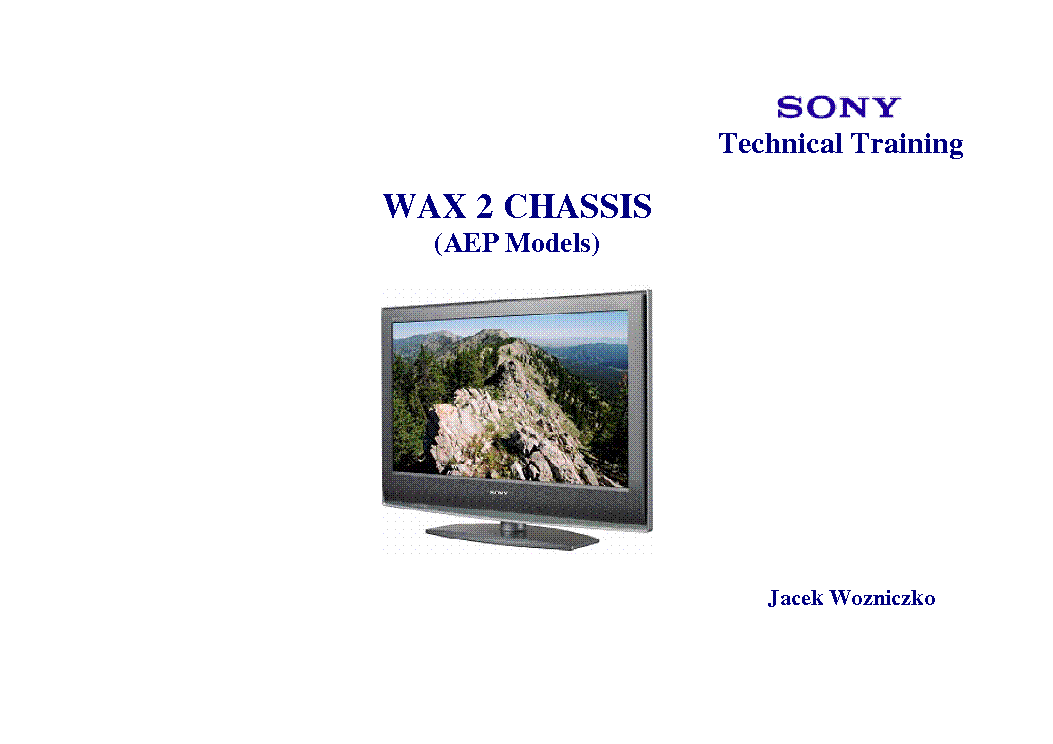 SONY CHASSIS WAX2 KDL-26 32 40 46S2000 S2010 S2020 TRAINING service manual (1st page)
