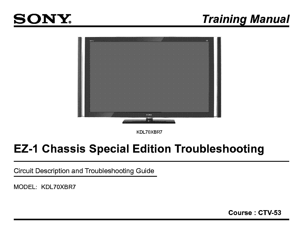 SONY CTV-53 KDL70XBR7 EZ-1 TRAINING MANUAL service manual (1st page)