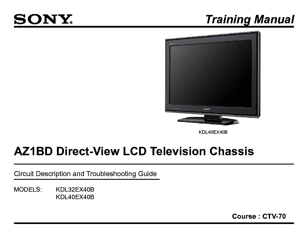 SONY KDL-40EX40B CHASSIS AZ1BD TRAINING MANUAL service manual (1st page)
