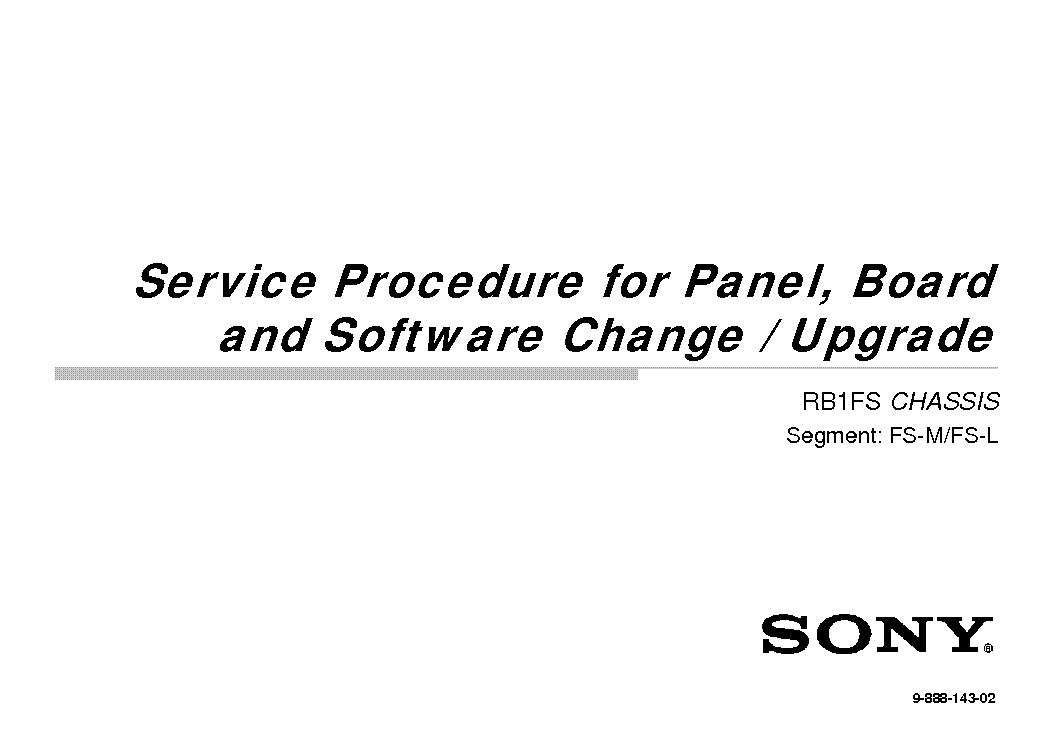SONY KDL-55X9005 CHASSIS RB1FS SERVICE PROCEDURE AND SOFTWARE UPGRADE service manual (2nd page)