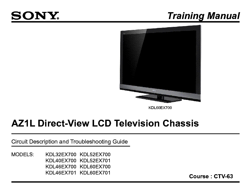 SONY KDL 32EX700 KDL 46EX700 CHASSIS AZ1L TRAINING MANUAL service manual (1st page)