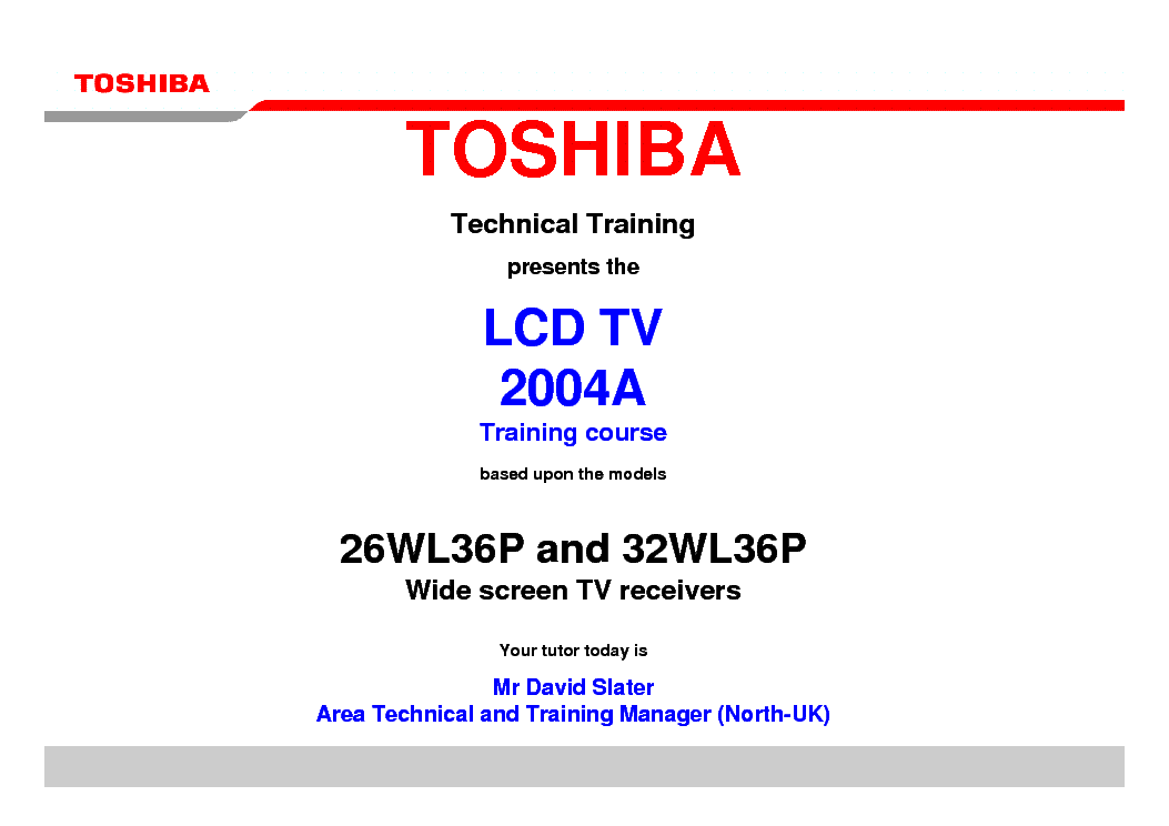 TOSHIBA 26WL36P 32WL36P LCD TV 2004A TRAINING MANUAL service manual (1st page)
