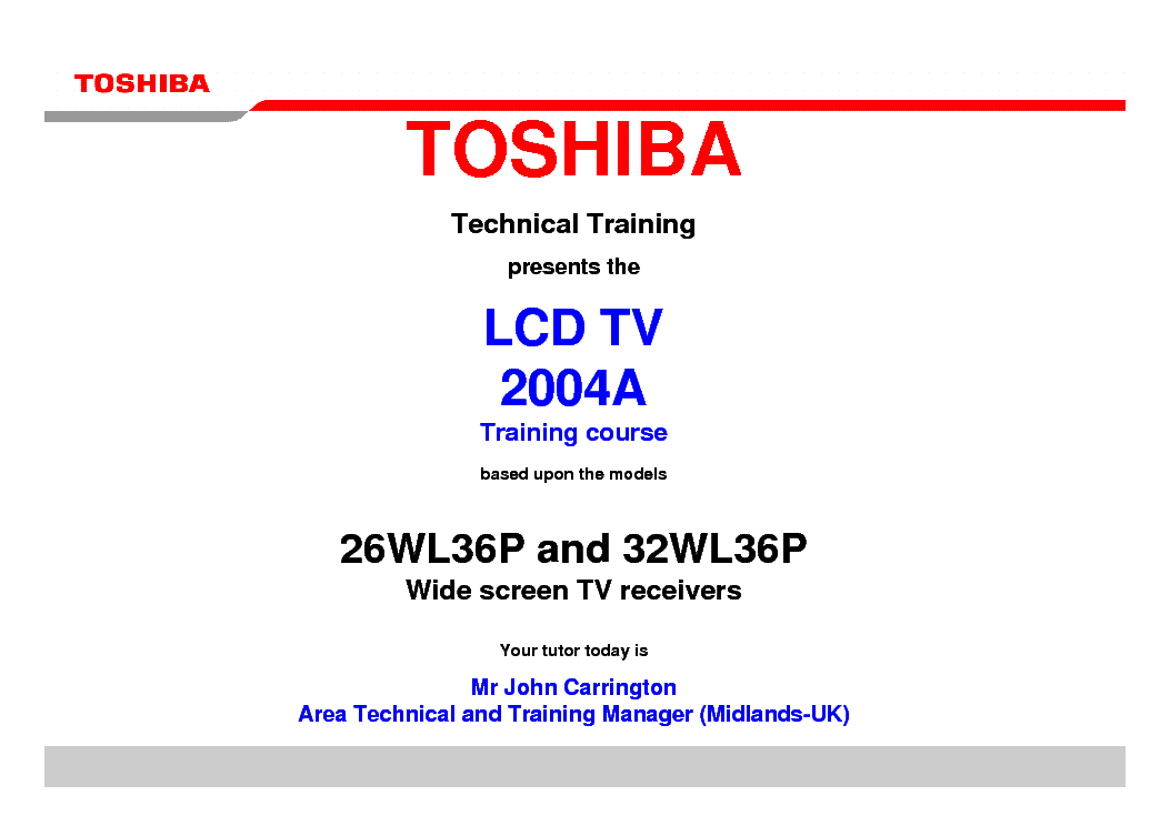 TOSHIBA 26WL36P 32WL36P LCD TV 2004A TRAINING MANUAL service manual (2nd page)