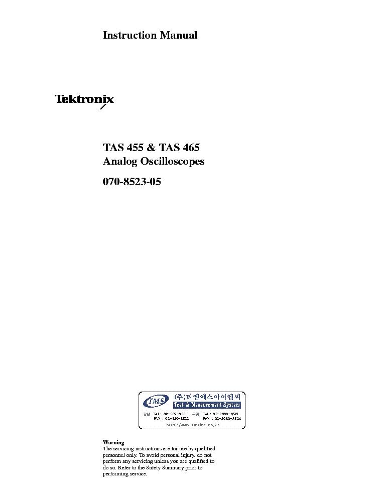 tektronix tas 455 465 instruction manual service manual download rh elektrotanya com tektronix 2215 oscilloscope service manual tektronix 485 oscilloscope service manual