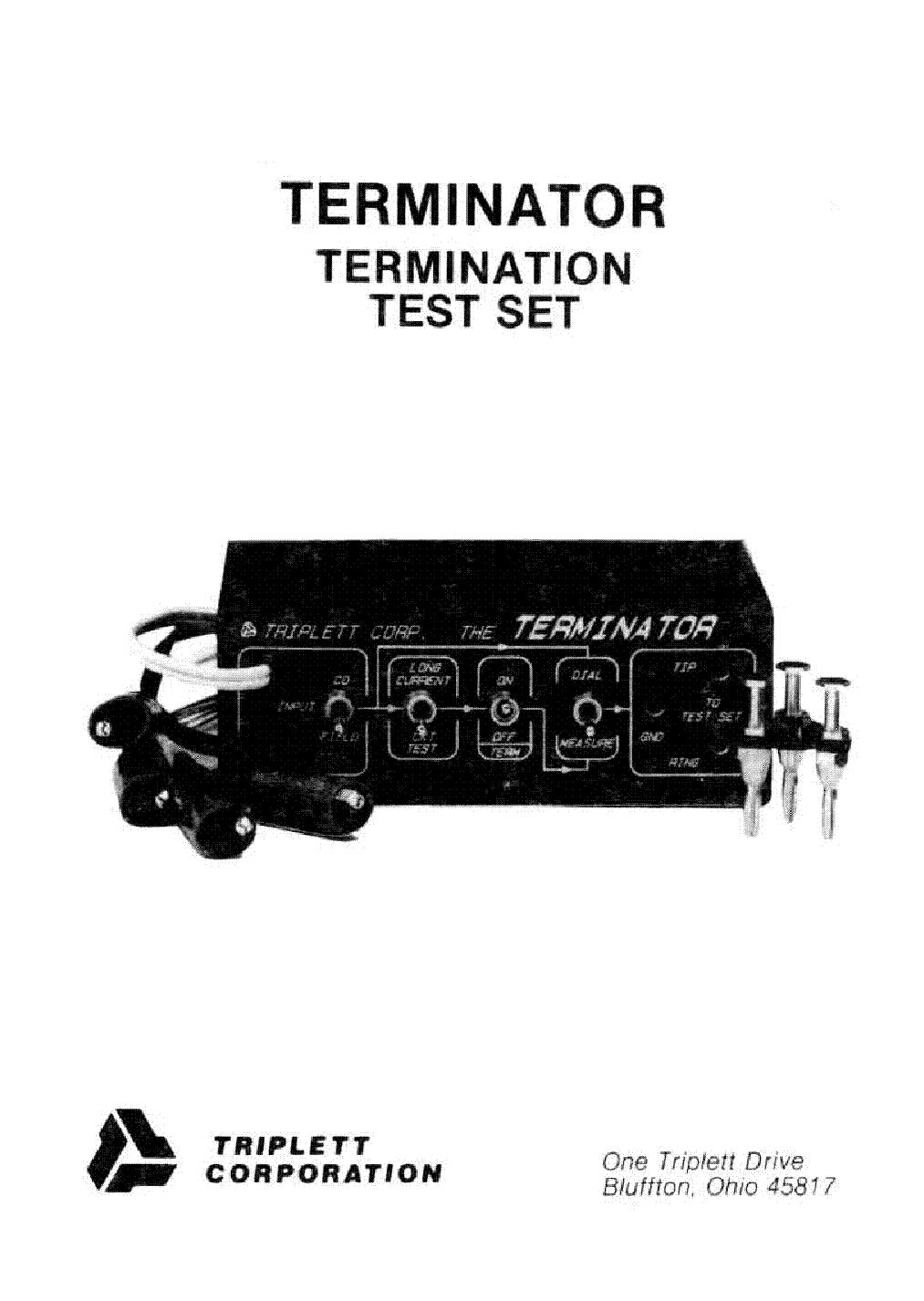 TRIPLETT MODEL-TERMINATOR TERMINATION TEST SET Service Manual ... on terminator specifications, terminator blueprints, terminator screensaver, terminator cpu, terminator robot, terminator models, terminator hunter killer prototype, terminator books, terminator figures,