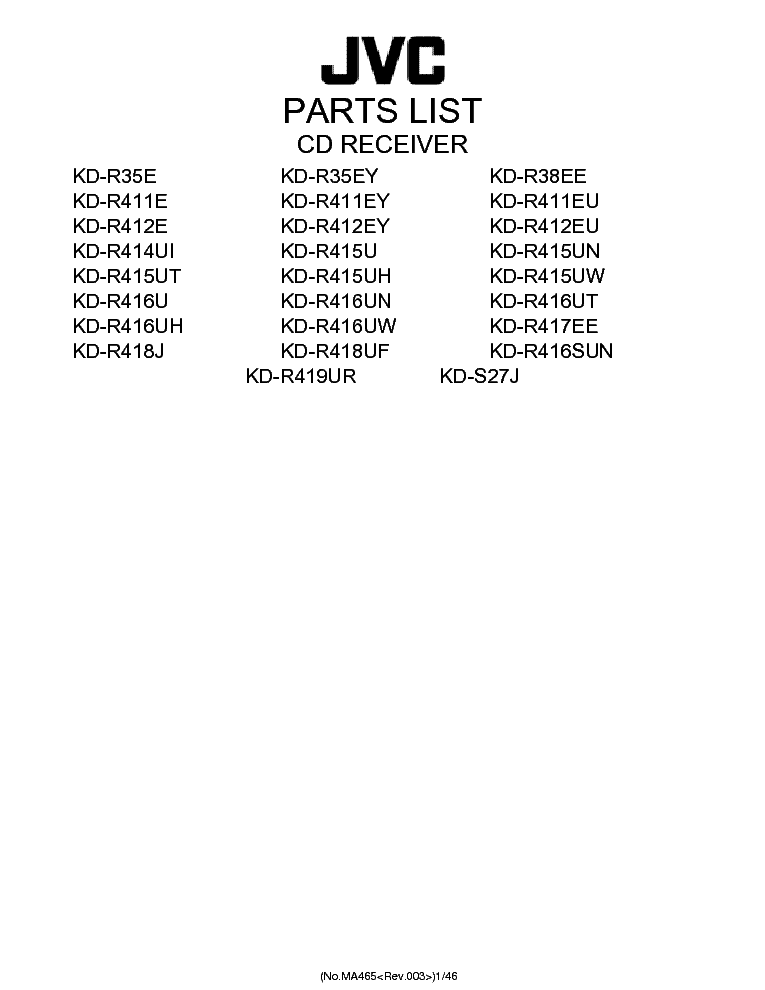 jvc_kd r35e_r36ey_r38ee_r411xx_r412xx_r414ui_r415xx_r416xx_r417ee_r418xx_r419ur_s27j_parts list.pdf_1 jvc ks rt700r service manual download, schematics, eeprom, repair jvc kd-r416 wiring diagram at bayanpartner.co