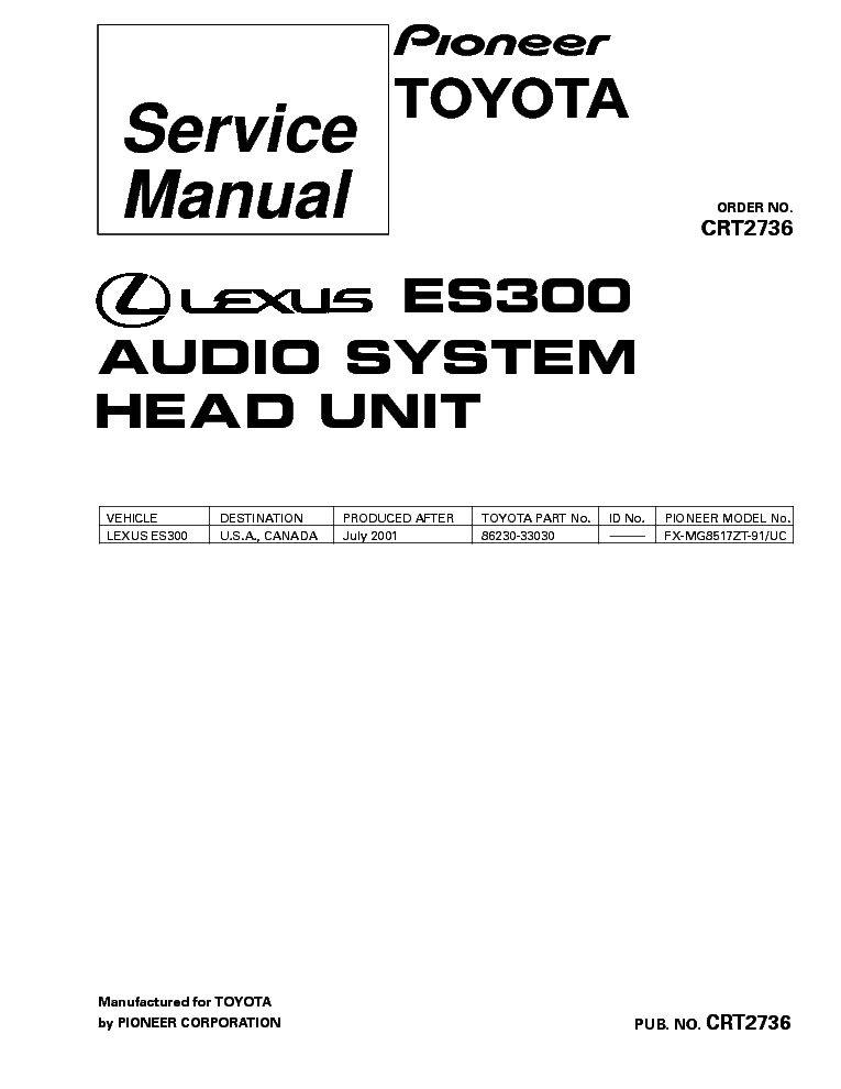 PIONEER LEXUS ES300 FX-MG8517-CRT2736- service manual (1st page)