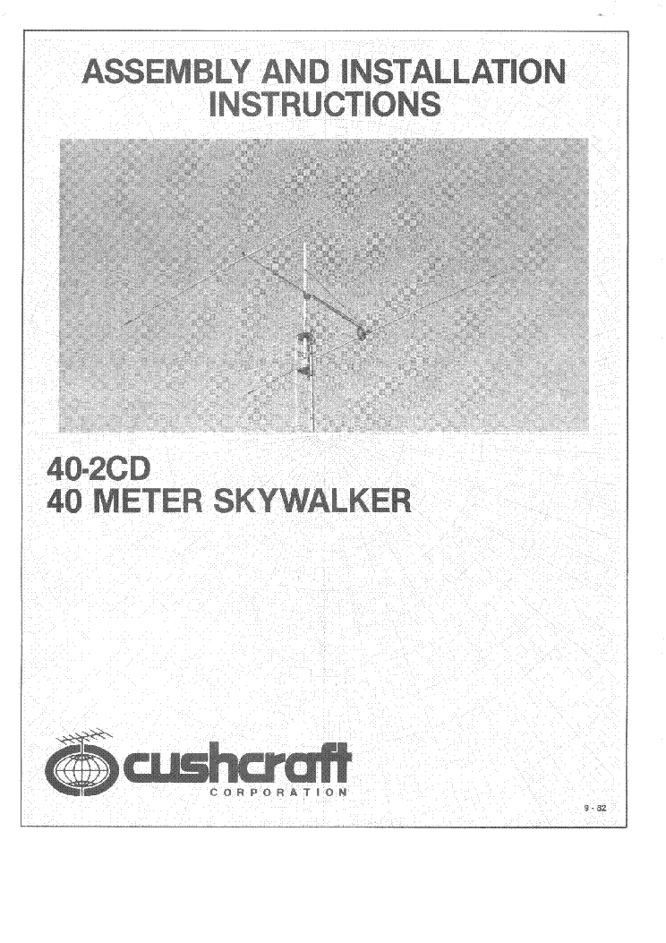 CUSHCRAFT 40-2CD SKYWALKER 40M BEAM ANTENNA 1982 SM Service