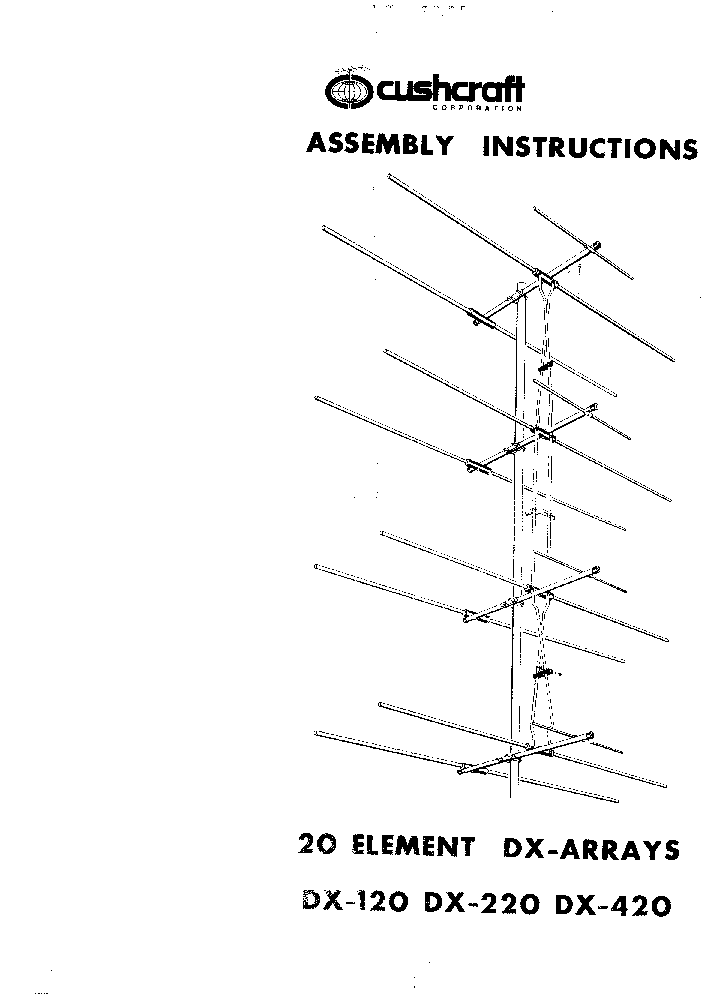 CUSHCRAFT DX-120, DX-220, DX-420 VHF UHF 20 ELEMENT ANTENNA service manual