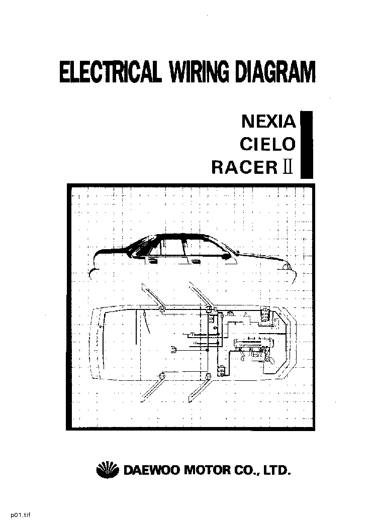 Electrical Wiring Diagram Of Automotive : Daewoo nexia cielo racer ii electrical wiring diagram