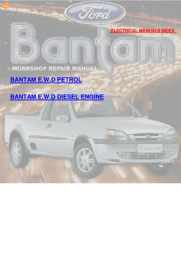 ford bantam 2002 wiring diagrams service manual download schematics rh elektrotanya com Ford Bantam Bakkie 1984 Ford F 150 Performance Engines