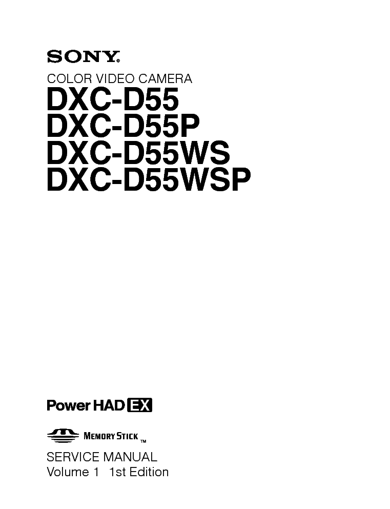Sony dxc-d55 p ws wsp vol 2 1st edition service manual download.
