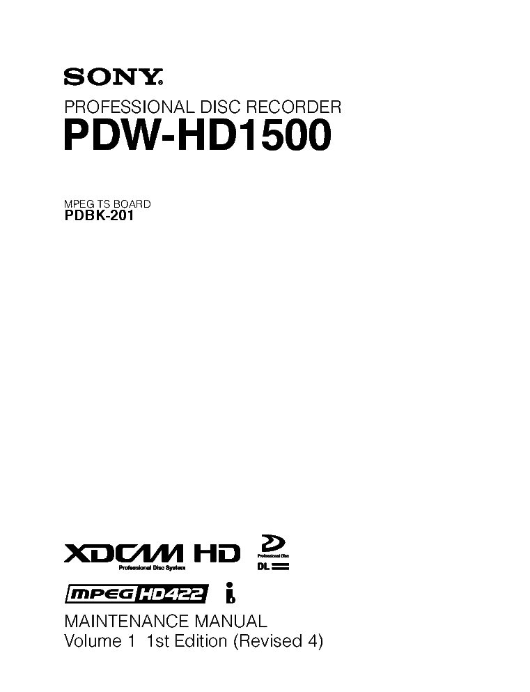 SONY PDW-HD1500 VOL.1 1ST-EDITION REV.4 MM service manual (1st page)