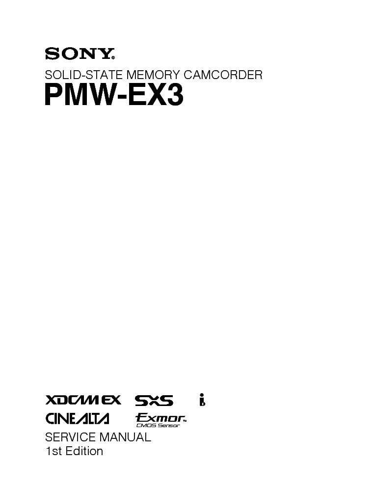 SONY PMW-EX3 1ST EDITION service manual (1st page)